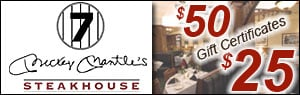 Mickey Mantle's Steakhouse $50 GC's for $25