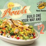 Taco Bueno: $2.00 Off Bueno Bowl!