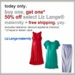 BOGO 50% Liz Lang Maternity + FREE Shipping!