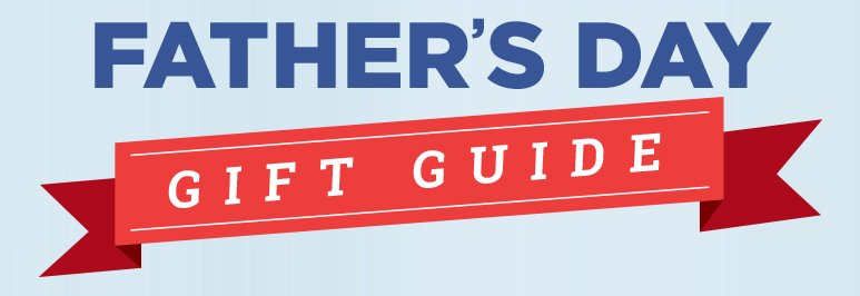 Find Father's Day Gift Ideas with the Savings.Com Gift Guide