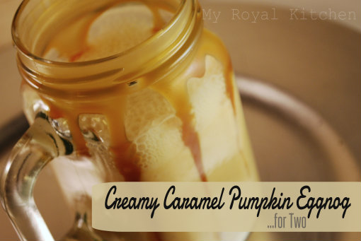 Creamy Caramel Pumpkin Eggnog…for Two!