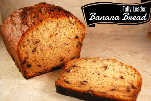 Fully Loaded Banana Bread