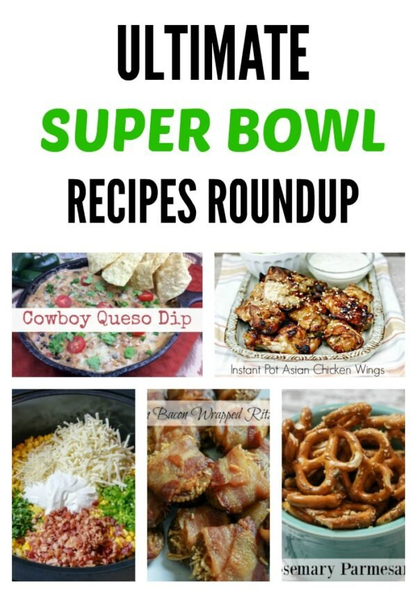Ultimate Super Bowl Recipes Roundup