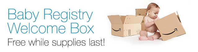 Amazon Mom: FREE Baby Welcome Box When You Create Baby Registry!