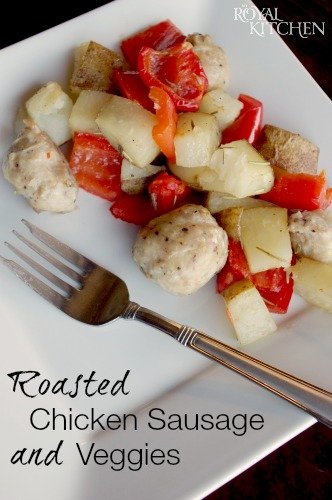 Roasted Chicken Sausage And Veggies