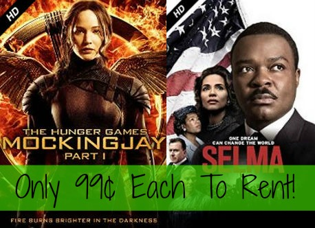 Rent Hunger Games Mocking-Jay: Part 1 OR Selma Movies For Only 99¢ Each!