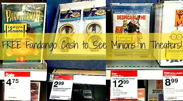 Moneymaker and Inexpensive Children's Movies at Target (Free Fandango Cash for Minions)!