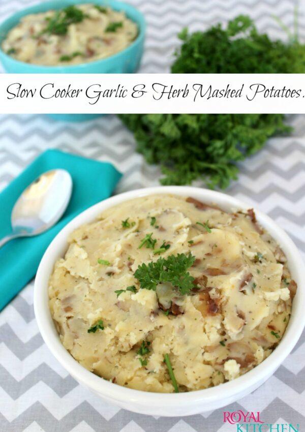 Slow Cooker Garlic & Herb Mashed Potatoes