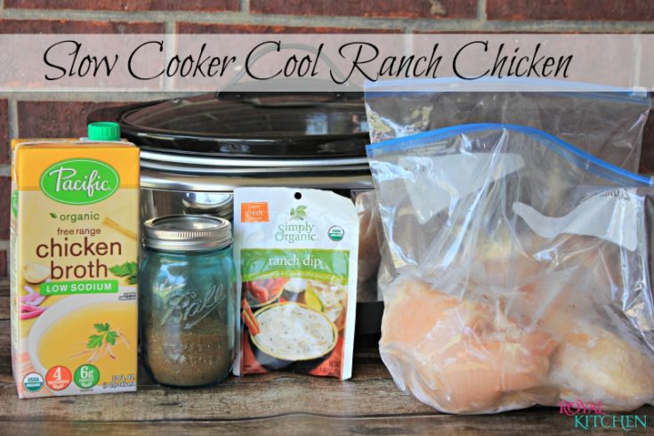 Slow Cooker Cool Ranch Chicken