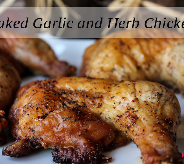 Baked Garlic and Herb Chicken Final
