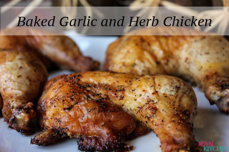 Baked Garlic and Herb Chicken Final