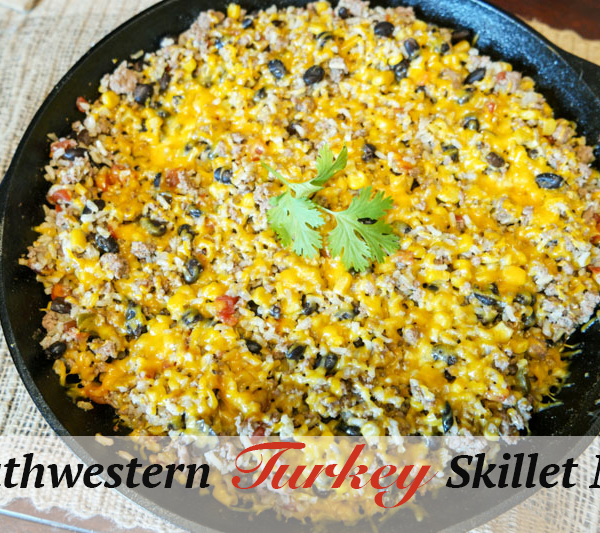 Southwestern Turkey Skillet Meal