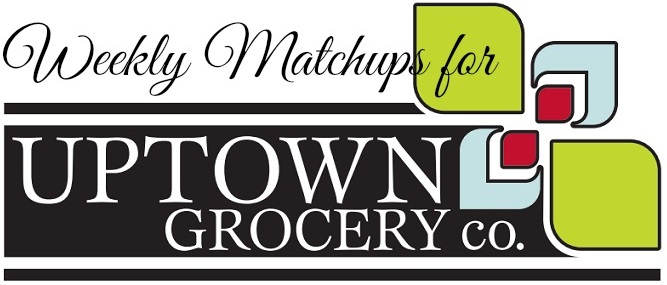 Uptown Grocery Matchups For Week of 7/26 – 8/1
