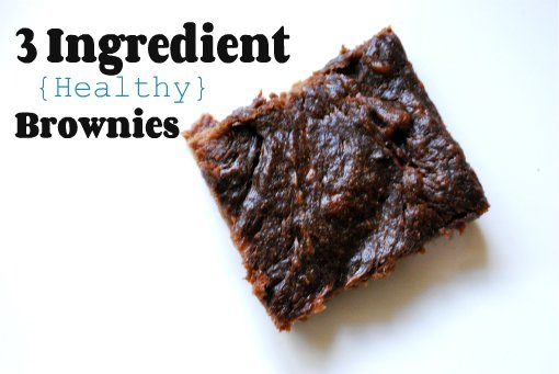 3 Ingredient {Healthy} Brownies