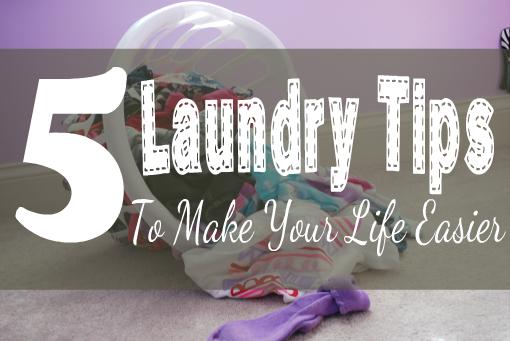 5 Laundry Tips to Make Life Easier!