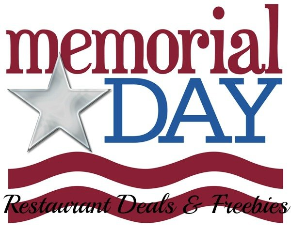 Memorial Day FREEbies and Restaurant Offers!