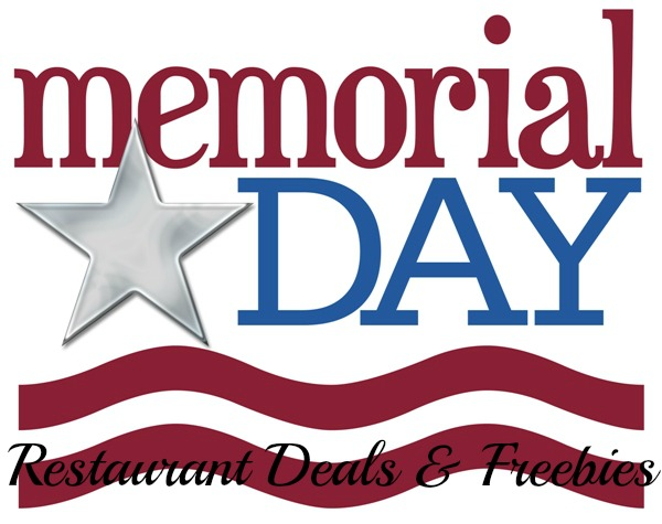 Memorial Day Weekend- Restaurant Freebies and Deals!