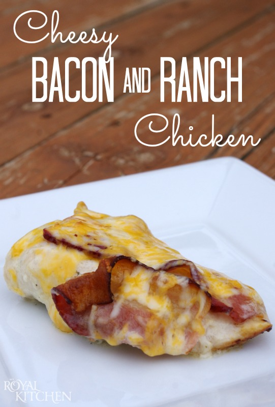 cheesy bacon and ranch chicken