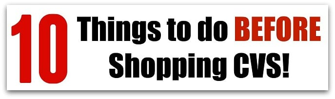 10 Things To Do BEFORE Shopping CVS!