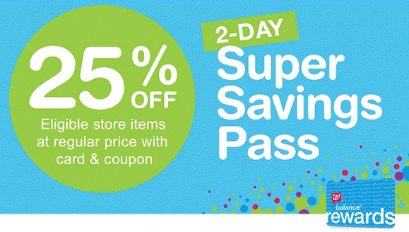 Walgreens Super Savings Pass: Get 25% Off – 2 Days ONLY!