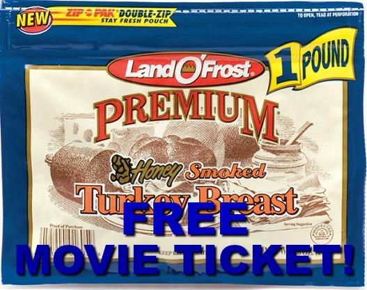 FREE Movie Ticket WYB Land O Frost!
