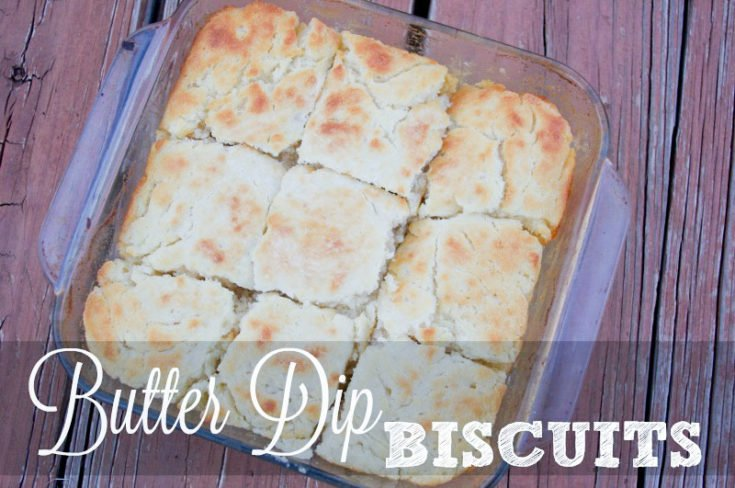 Butter Dip Biscuits Recipe