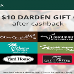 New TopCashBack Members : Get FREE Darden $10 Gift Card!