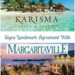 Escape to Paradise with Karisma Hotels & Resorts and Margaritaville