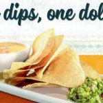 Chips and Dip $1 at On the Border