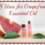 8 Uses for Grapefruit Essential Oil
