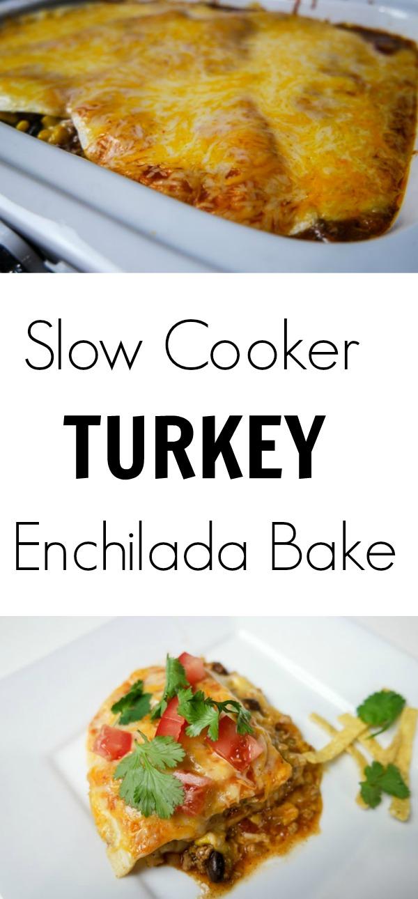Slow Cooker Turkey Enchilada Bake Pinterest