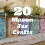 20 Mason Jar Crafts