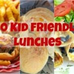 20 Kid Friendly Lunches