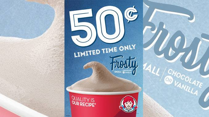 50¢ Wendy's Frosty for Limited Time!