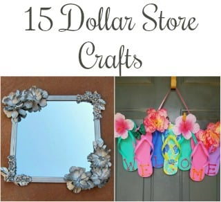 15 Amazing Dollar Store Crafts