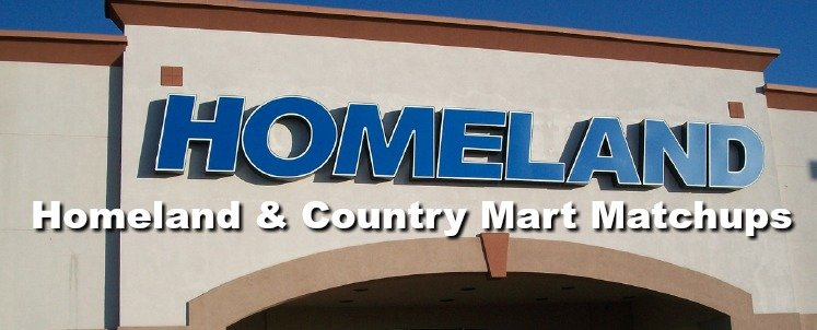 Homeland & Country Mart Matchups 9/6- 9/12