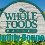 31 August Printable Coupons For Whole Foods!
