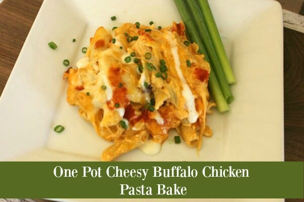 One Pan Cheesy Buffalo Chicken Pasta Bake