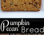 Homemade Pumpkin Pecan Bread Recipe