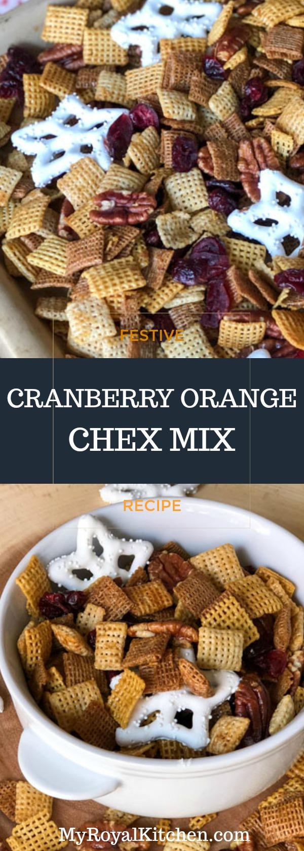 FESTIVE CRANBERRY ORANGE CHEX MIX PINTEREST