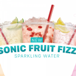 New at Sonic: Fruit Fizz Sparkling Water!