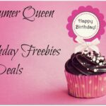 Consumer Queen Birthday Freebie Roundup