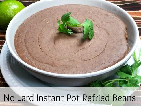 No Lard Instant Pot Refried Beans