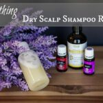 Soothing Dry Scalp Shampoo Recipe