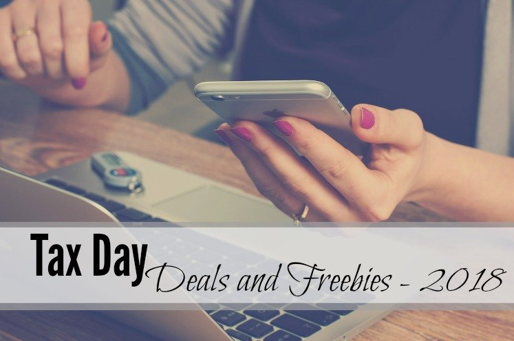 Tax Day Deals and Freebies 2018!