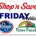 Friday Freebies: Kroger (& Affilates), Shop 'n Save & More