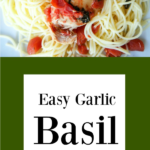Easy-Garlic Basil Chicken-Pinterest