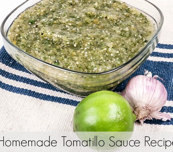 Homemade Tomatillo Sauce Recipe {Sala Verde)