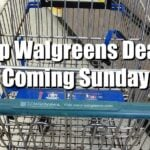 Top 5 Walgreens Deals Starting This Coming Sunday (August 19th)