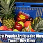 10 Most Popular Fruits & the Cheapest Time to Buy Them